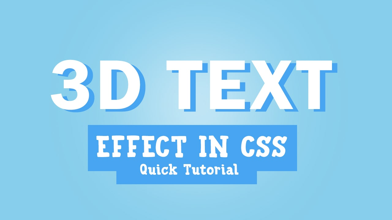 How to Create a CSS 3D Text Effect | Quick Tutorial