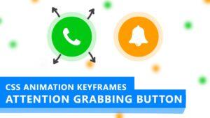 CSS Animation Keyframes: Create Attention Grabbing Button