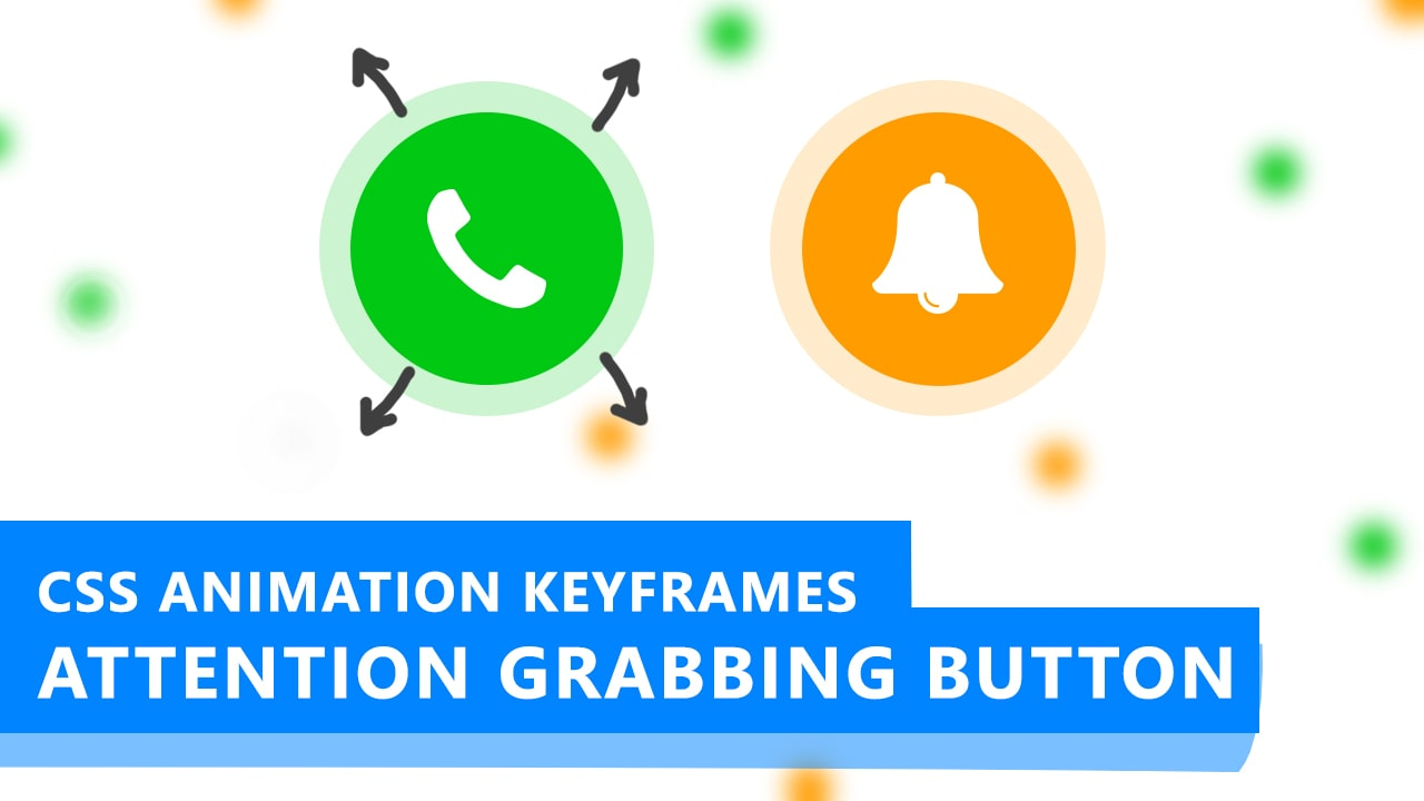 CSS Animation Keyframes: Create Attention Grabbing Button