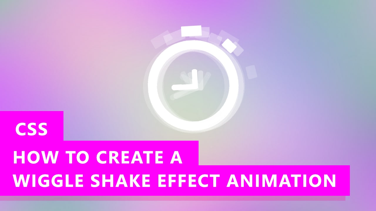 How to Create Shake or Wiggle Effect with CSS Animation (EASY)