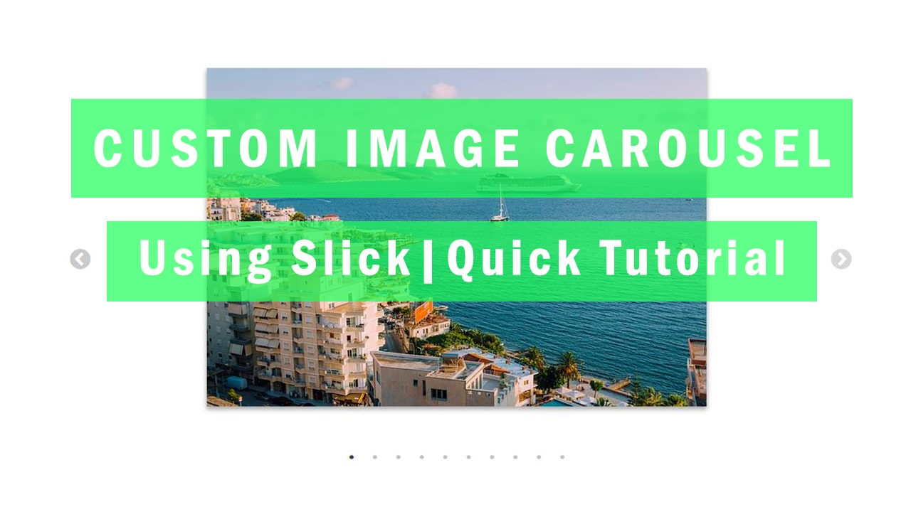 Easy and Responsive Image Carousel Tutorial with jQuery and Slick Slider